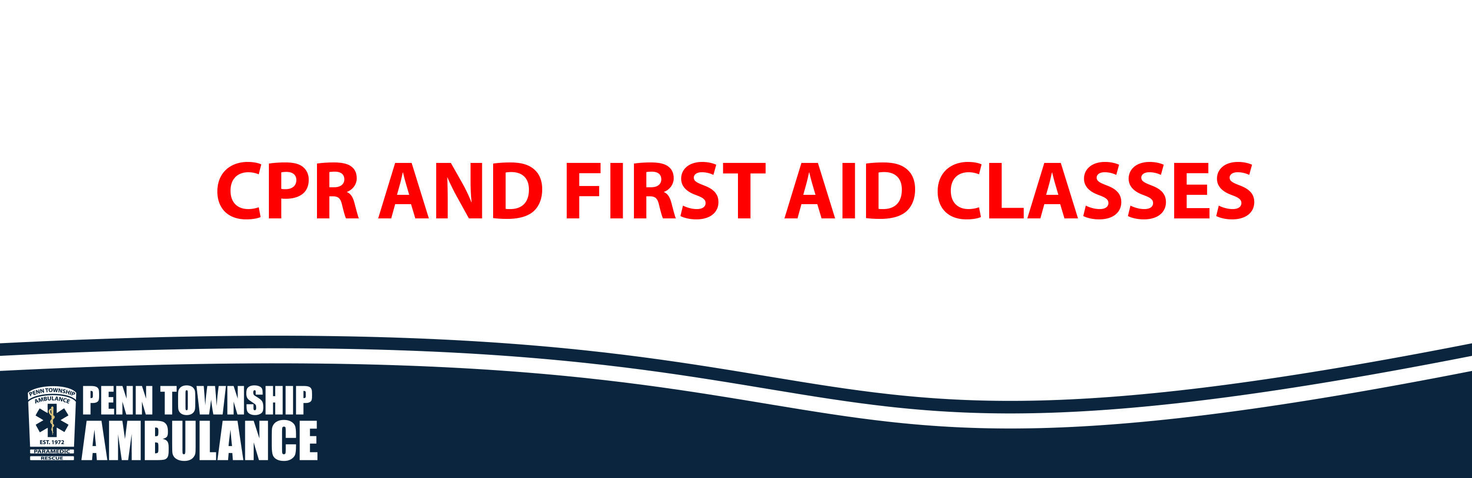 Cpr and first aid classes penn township ambulance car seat safety program 1betcityfo Choice Image